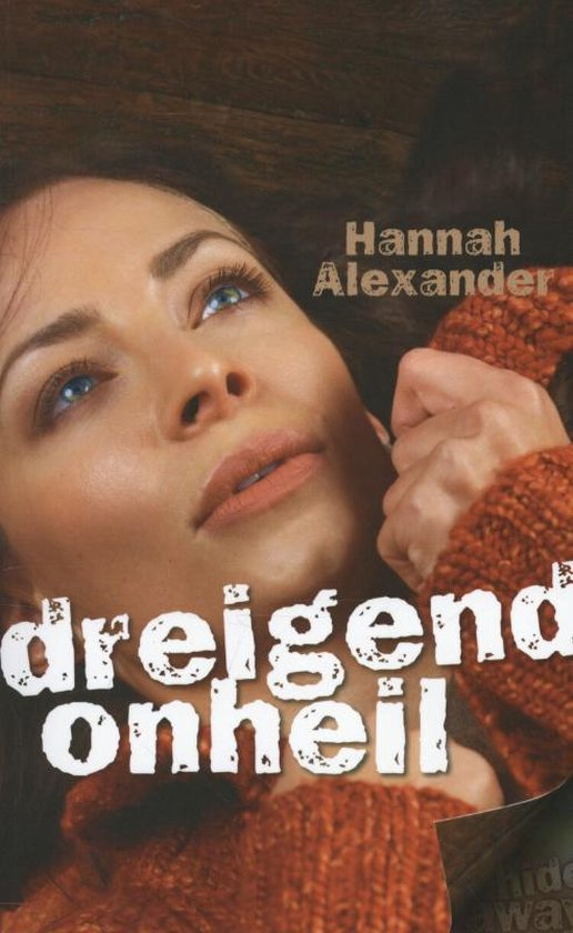 Dreigend onheil - Hannah Alexander   Readingchampions.org.uk