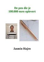 De Pen Die Je 100.000 Euro Oplevert