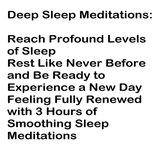 Deep Sleep Meditations: Reach Profound Levels of Sleep