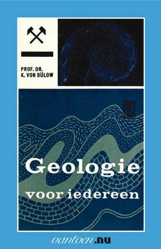 Vantoen.nu - Geologie voor iedereen II - K. von Bulow |