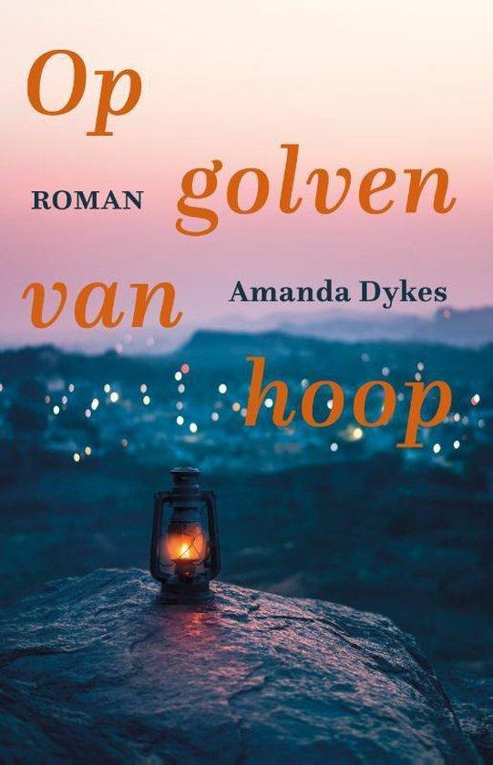 Op golven van hoop - Amanda Dykes | Fthsonline.com