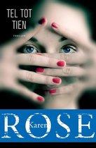 Boek cover Tel tot tien van Karen Rose (Paperback)