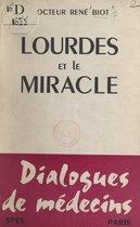 Lourdes et le miracle
