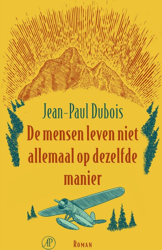 De mensen leven niet allemaal op dezelfde manier - Jean-Paul Dubois  