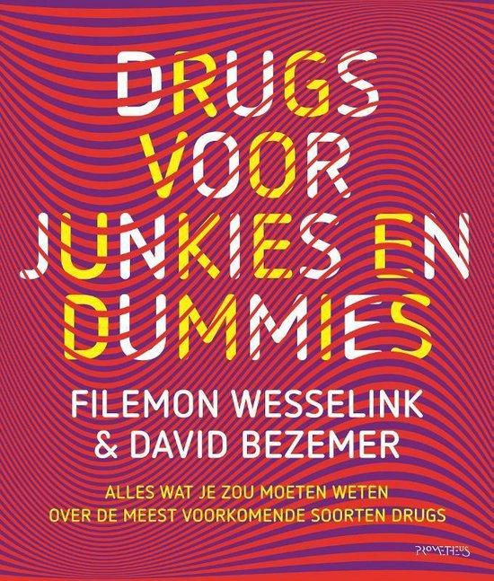 Drugs voor junkies en dummies