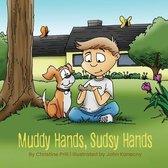 Muddy Hands, Sudsy Hands