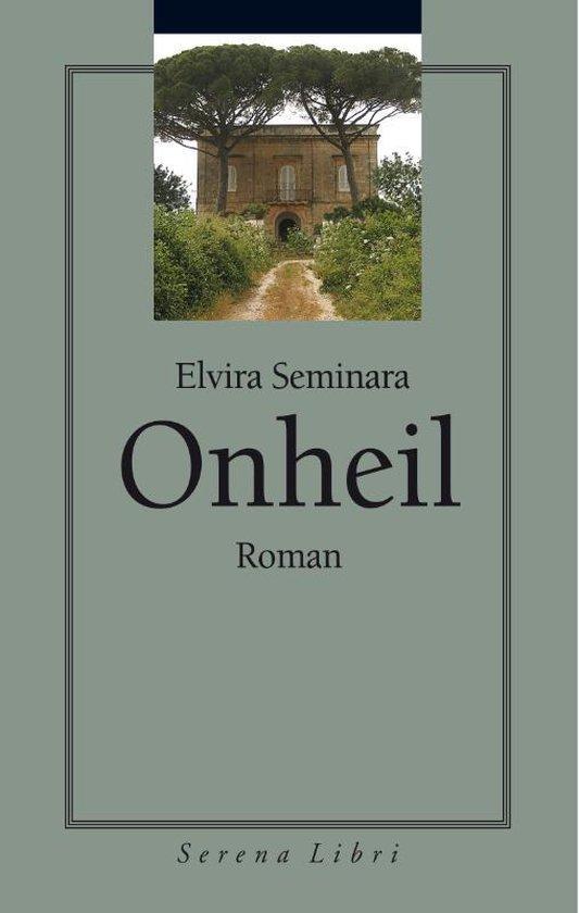 Onheil - Elvira Seminara |