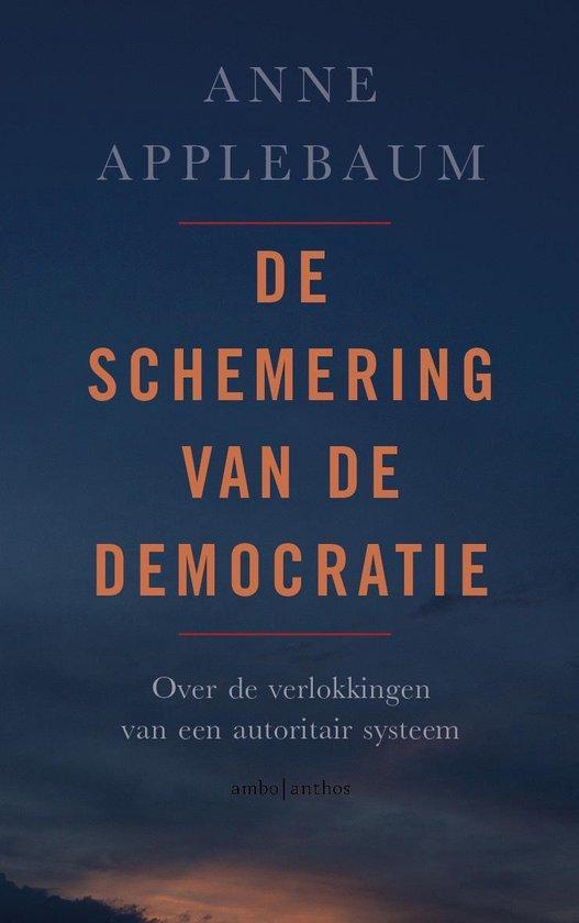 Boek cover De schemering van de democratie van Anne Applebaum (Paperback)
