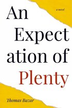 An Expectation of Plenty
