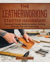 The Leatherworking Starter Handbook