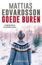 Boek cover Goede buren van Mattias Edvardsson (Onbekend)