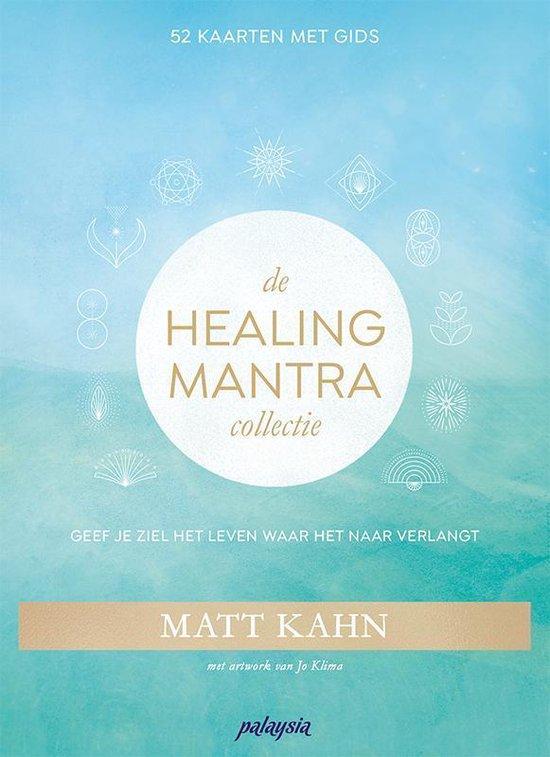 De Healing Mantra Collectie - Matt Kahn  