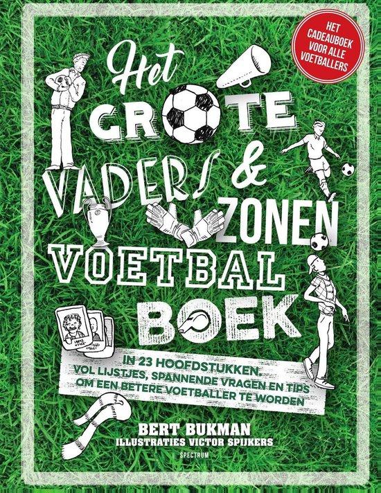 Het grote vaders & zonen voetbalboek - Bert Bukman |