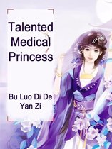 Talented Medical Princess