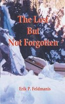 The Lost But Not Forgotten