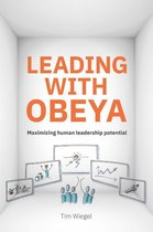 Leading with Obeya: Using a Big Room to Lead Successful Strategies