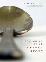Companion to an Untold Story