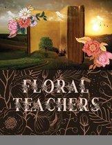 Floral Teacher's