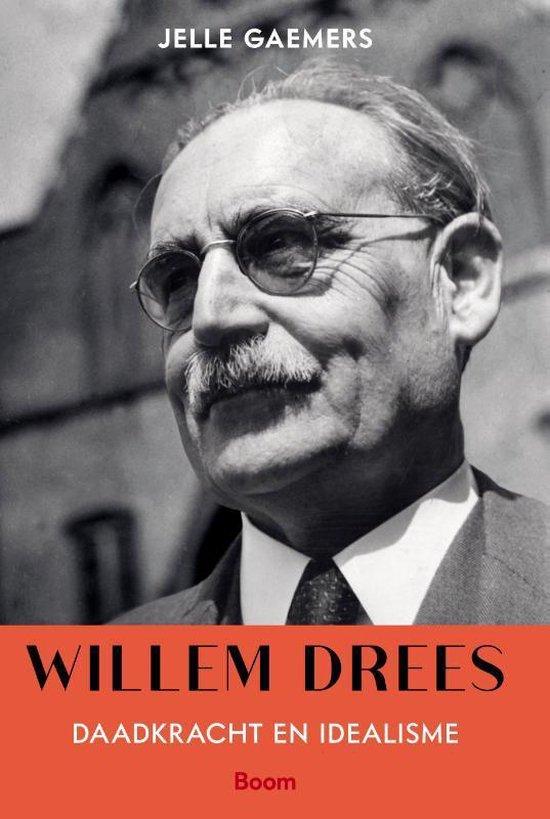 Boek cover Willem Drees van Jelle Gaemers (Hardcover)