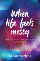 Omslag When life feels messy