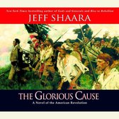 Boek cover The Glorious Cause van Jeff Shaara