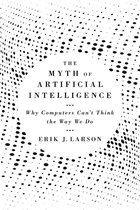 Omslag The Myth of Artificial Intelligence