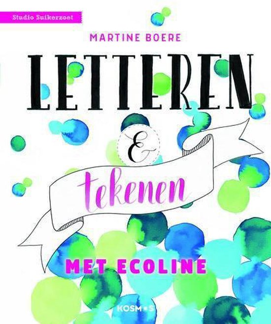 Letteren & tekenen met ecoline
