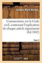 Commentaire Sur Le Code Civil. Tome 3