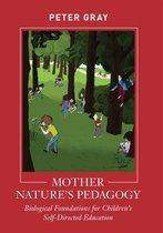 Mother Nature's Pedagogy