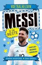 Voetbalhelden  -   Messi is de beste