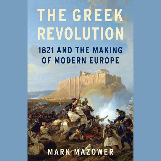Boek cover The Greek Revolution van Mark Mazower (Onbekend)