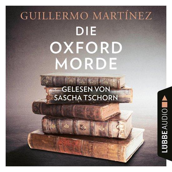 Die Oxford-Morde (Ungekürzt)