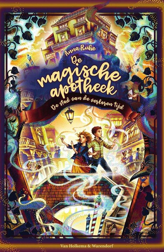 Boek cover De magische apotheek - De stad van de verloren tijd van Anna Ruhe (Onbekend)