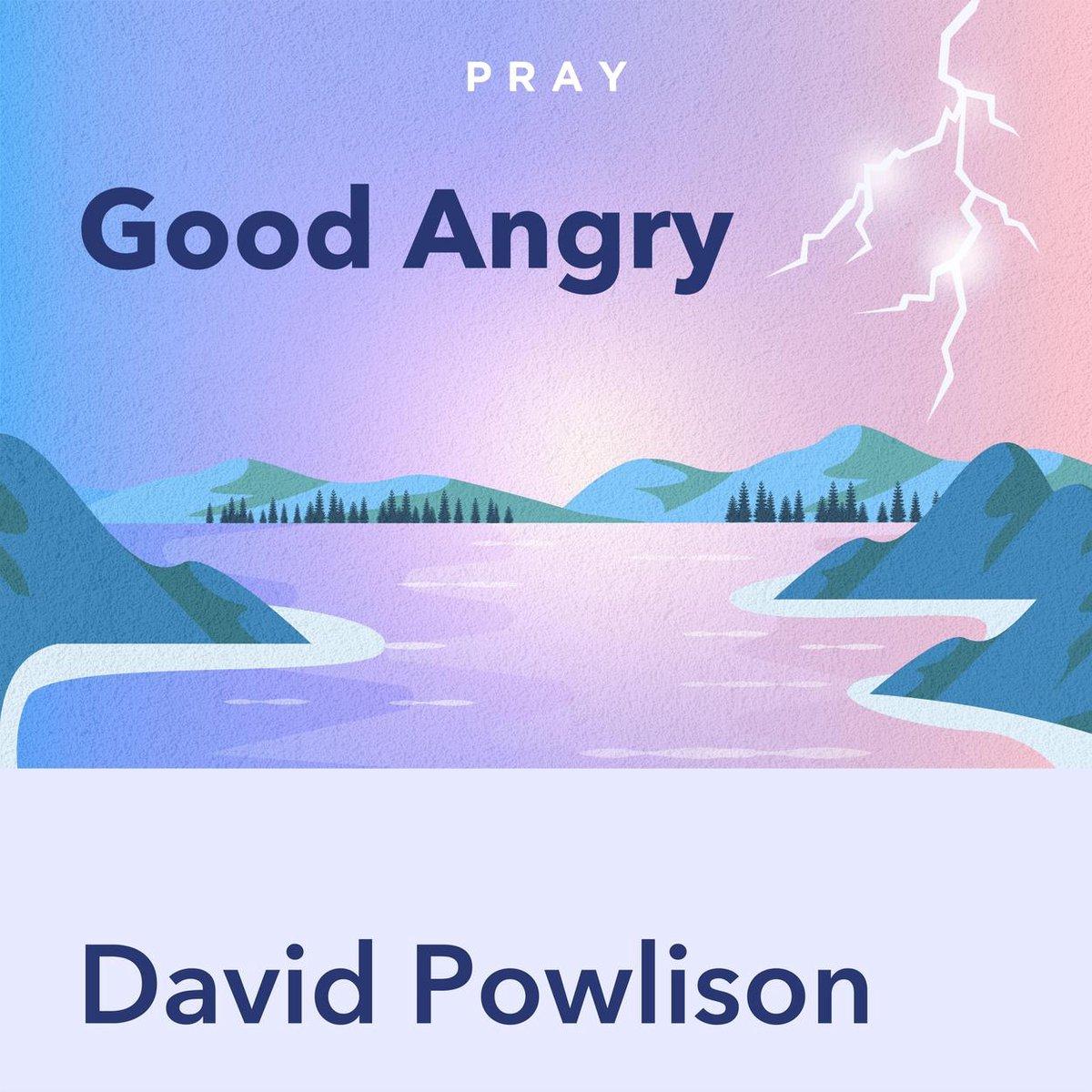 Pray.com Summary of Good Angry, by David Powlison