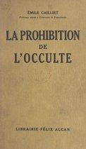La prohibition de l'occulte