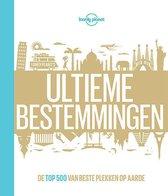 Boek cover Ultieme bestemmingen van Lonely Planet