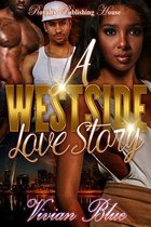 A Westside Love Story