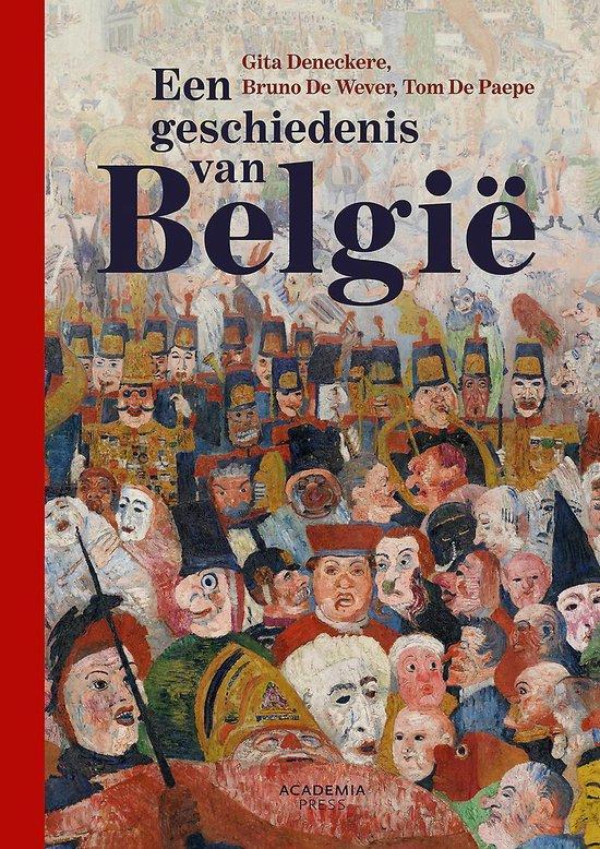 Een geschiedenis van België - Gita Deneckere |
