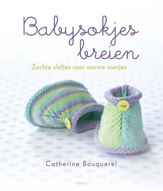 Babysokjes breien - Catherine Bouquerel |