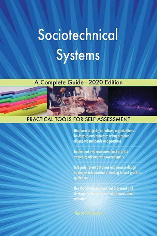Sociotechnical Systems A Complete Guide - 2020 Edition