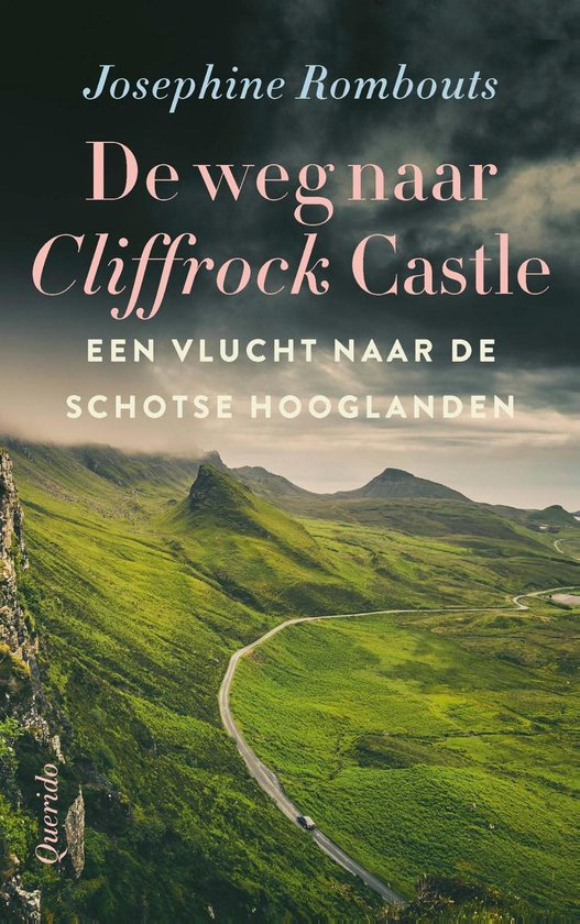 De weg naar Cliffrock Castle - Josephine Rombouts | Fthsonline.com