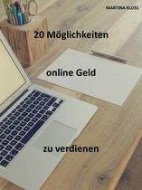 Online Geld verdienen: 20 effektive Tipps