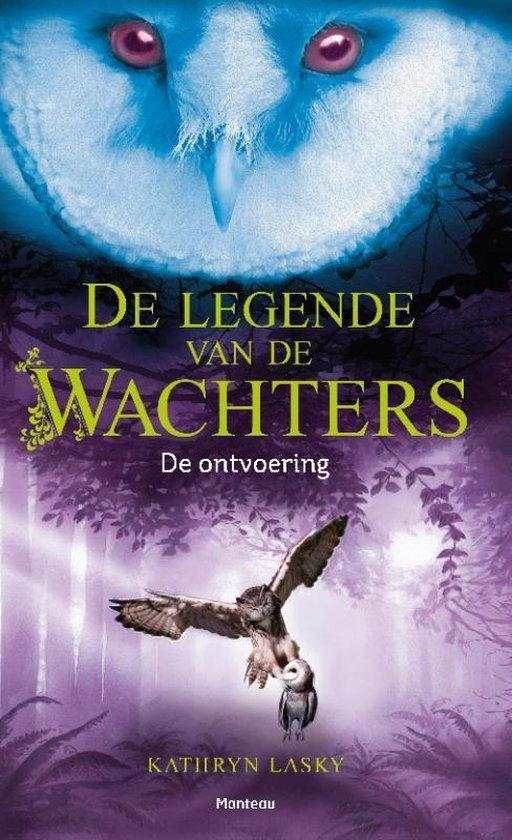 De legende van de Wachters - De ontvoering - Kathryn Lasky |