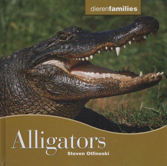 Dierenfamilies - Alligators - Steven Otfinoski |