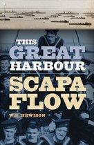 Boek cover This Great Harbour Scapa Flow van W.S. Hewison