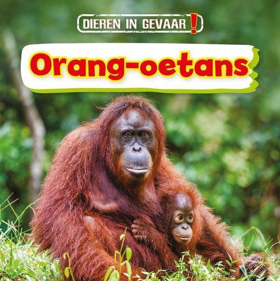 Boek cover Dieren in gevaar!  -   Orang-oetans van Nancy Dickmann (Hardcover)