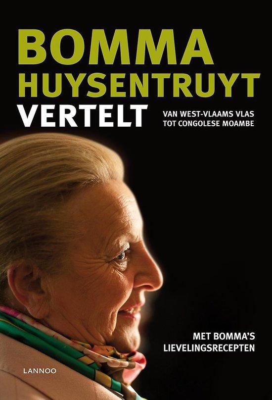 Bomma Huysentruyt vertelt