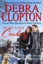 BE MY LOVE, COWBOY: Enhanced Edition