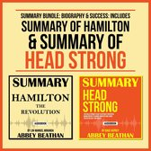 Boek cover Summary Bundle: Biography & Success: Includes Summary of Hamilton & Summary of Head Strong van Abbey Beathan