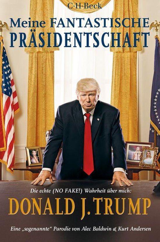 Boek cover Meine fantastische Präsidentschaft van Alec Baldwin (Onbekend)